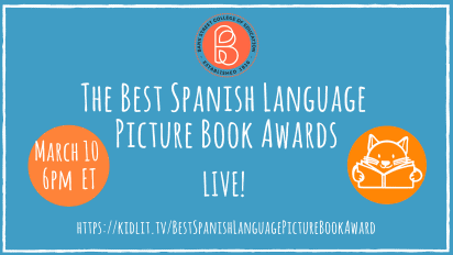 LIVE! The Best Spanish Language Picture Book Award!