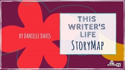 This Writer's Life: StoryMap!