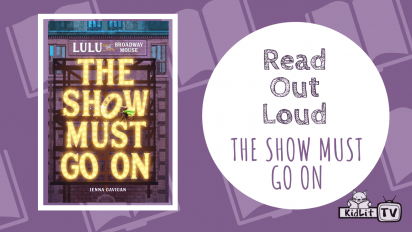 Read Out Loud THE SHOW MUST GO ON — LULU the BROADWAY MOUSE