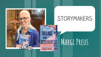 StoryMakers with Margi Preus VILLAGE SCOUNDRELS