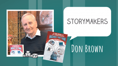 StoryMakers with Don Brown  MACHINES THAT THINK