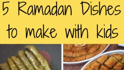 5 Ramadan Dishes to Make with Kids