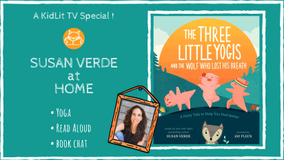 A Virtual SPECIAL with Susan Verde! THE THREE LITTLE YOGIS