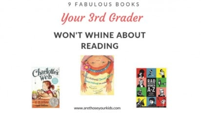 Books Your Third Grader Won't Whine About