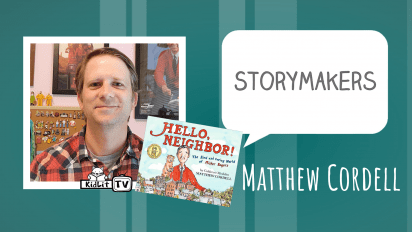 StoryMakers with Matthew Cordell HELLO, NEIGHBOR!