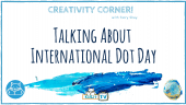 This month in Creativity Corner, Terry Shay has a gathered 10 educators with great resources talking about International Dot Day to make your celebration spectacular!!