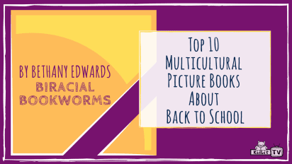 Top 10 Multicultural Picture Books About Back to School