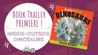 Book Trailer PREMIERE! INSIDE-OUTSIDE DINOSAUR