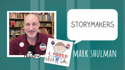 StoryMakers with Mark Shulman I VOTED
