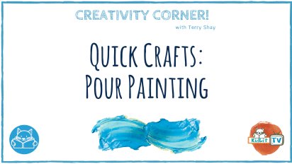 Creativity Corner with Terry Shay — Pour Painting