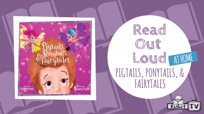 Read Out Loud | PIGTAILS, PONYTAILS, & FAIRYTALES