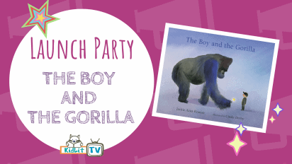 Launch Party for THE BOY AND THE GORILLA!