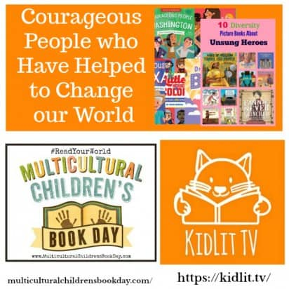Courageous People who Have Helped to Change our World