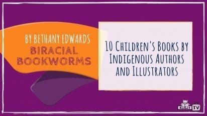 10 Children's Books by Indigenous Authors and Illustrators