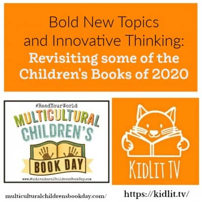 Bold New Topics and Innovative Thinking: Children's Books of 2020
