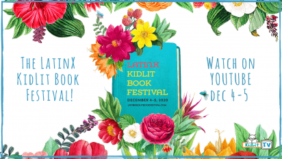 WATCH the LatinX KidLit Book Festival!