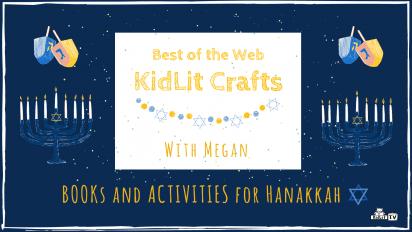 Celebrate Hanukkah with Books and Activities on KidLit TV!