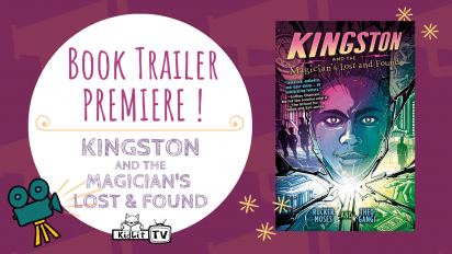 Book Trailer PREMIERE! KINGSTON AND THE MAGICIAN'S LOST AND FOUND