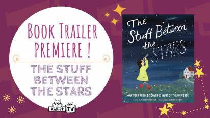 Book Trailer PREMIERE! THE STUFF BETWEEN THE STARS