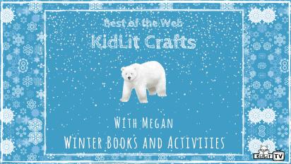 Winter Wonderland KidLit Books & Activities