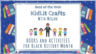 KidLit Crafts & Activities for Black History Month