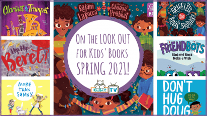 On The LOOK OUT for Kids' Books SPRING 2021!
