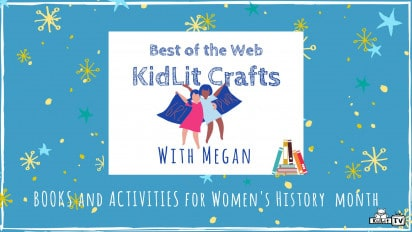 KidLit Arts and Crafts for Women's History Month