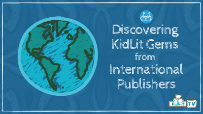 Discovering KidLit Gems From International Publishers