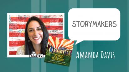 StoryMakers with Amanda Davis | 30,000 STITCHES