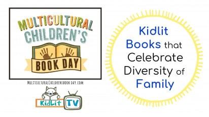 Kidlit Books that Celebrate Diversity of Family