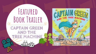 Featured Book Trailer CAPTAIN GREEN AND THE TREE MACHINE