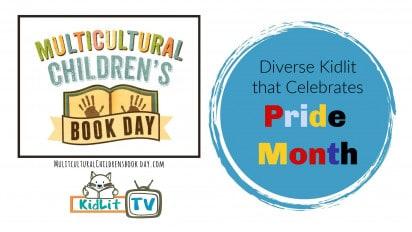 Diverse Kidlit that Celebrates Pride Month