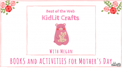 KidLit Crafts & Activities for Mother's Day