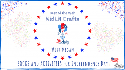 KidLit Crafts and Activities for Independence Day