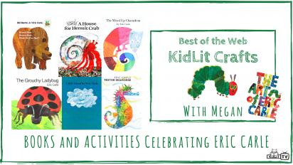 KidLit Arts & Crafts Celebrating Eric Carle