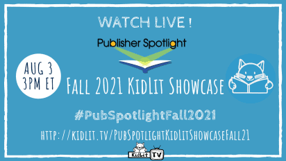 LIVE! Publisher Spotlight Fall 2021 KidLit Showcase