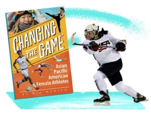 Changing the Game: Asian Pacific American Female Athletes