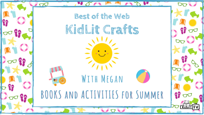 KidLit Crafts and Activities for Summer