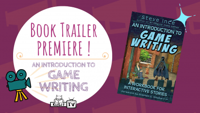 Book Trailer PREMIERE! AN INTRODUCTION TO GAME WRITING