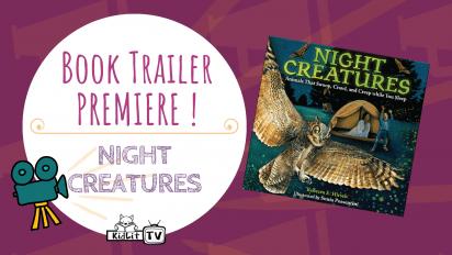 Book Trailer PREMIERE! NIGHT CREATURES