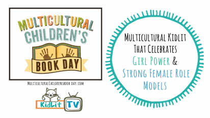 Multicultural Kidlit That Celebrates Girl Power and Strong Female Role Models
