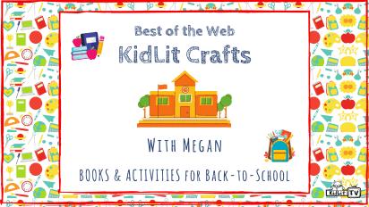 KidLit Arts & Crafts for Back-to-School