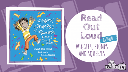 Read Out Loud WIGGLES, STOMPS AND SQUEEZES CALM MY JITTERS DOWN